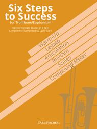Six Steps to Success for Trombone / Euphonium
