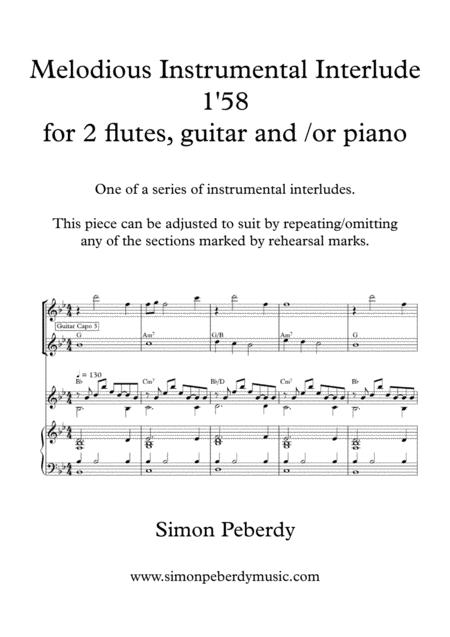 Melodious Instrumental Interlude 1'58 in B flat for 2 flutes, guitar and/or piano by Simon Peberdy