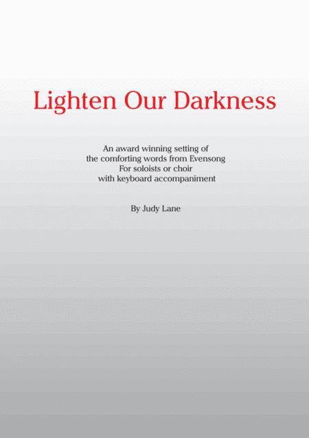 Lighten Our Darkness  - An award winning setting of the comforting words from Evensong