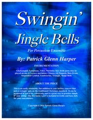 Swingin' Jingle Bells - for Percussion Ensemble