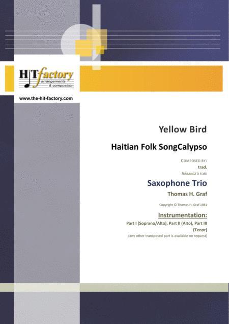 Yellow Bird - Haitian Folk Song - Calypso - Saxophone Trio