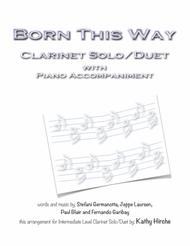 Born This Way - Clarinet Solo/Duet with Piano Accompaniment