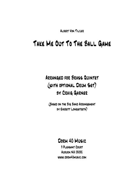 Take Me Out to the Ballgame (for Brass Quintet)