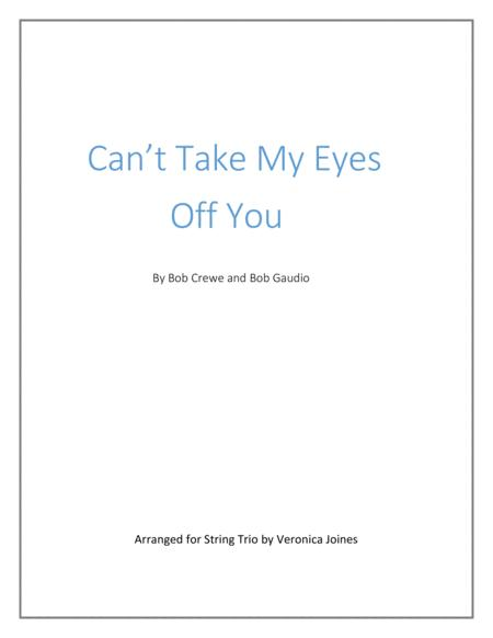 Can't Take My Eyes Off Of You-String Trio