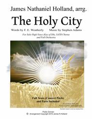 The Holy City for High Voice (Tenor or Soprano) SATB Choir and Orchestra