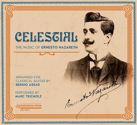 Celestial - The music of Ernesto Nazareth