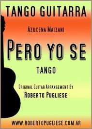 Pero yo se - guitar tango
