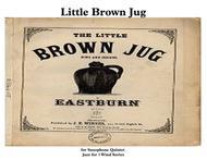 Little Brown Jug for Saxophone Quintet & Drum Kit