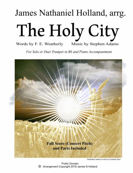 The Holy City for Solo Bb Trumpet (or Duet) and Piano accompaniment (Key of Bb)
