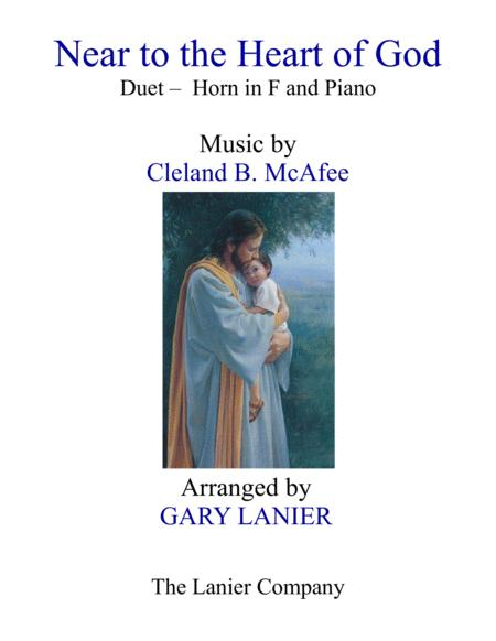 NEAR TO THE HEART OF GOD (Duet – Horn in F & Piano with Score/Part)