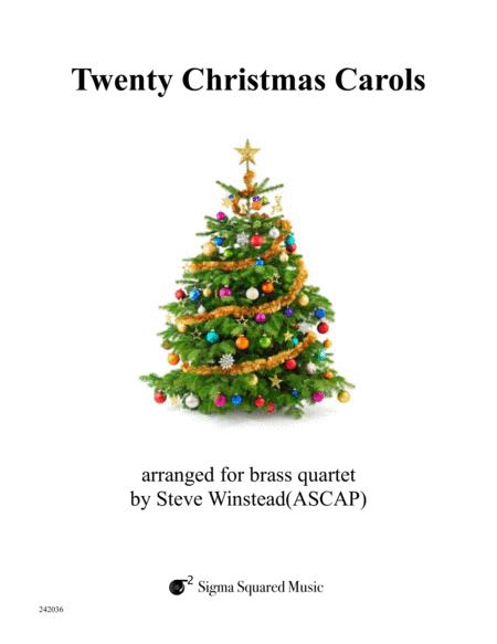 Twenty Christmas Carols for Brass Quartet