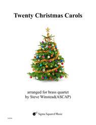 Twenty Christmas Carols for Brass Quartet