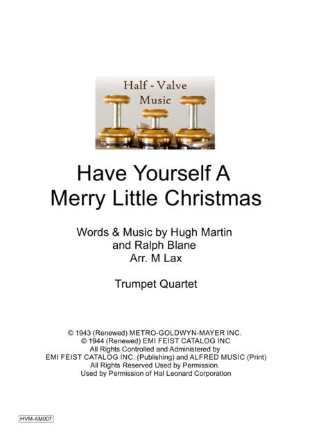 Have Yourself A Merry Little Christmas  from MEET ME IN ST. LOUIS (Trumpet Quartet)