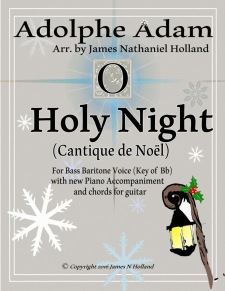 O Holy Night (Cantique de Noel) Adolphe Adam for Solo Bass Baritone Voice (Key of Bb)