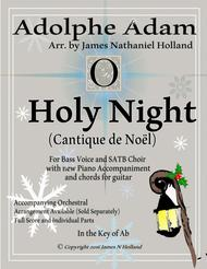 O Holy Night (Cantique de Noel) Adolphe Adam for Low Bass and SATB Choir (Key of Ab)