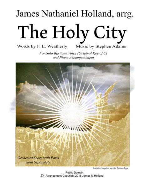 The Holy City for Solo Baritone Voice and Piano (Original Key of C)
