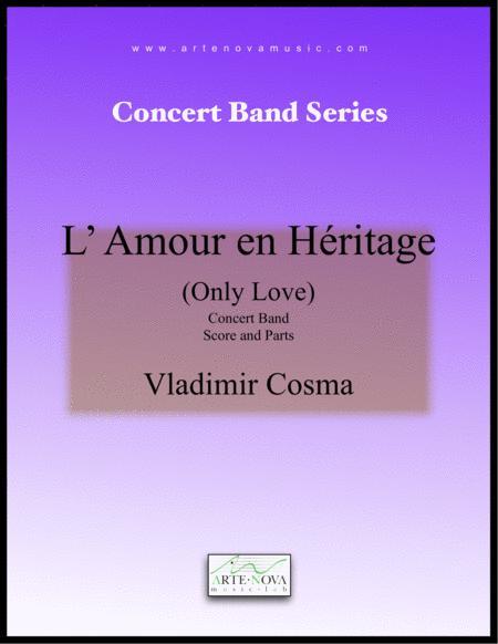 L' Amour en Héritage - Concert Band