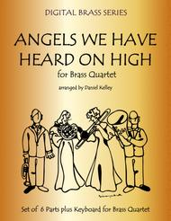 Angels We Have Heard on High for Brass Quartet (2 Trumpets, Trombone, Bass Trombone or Tuba) with optional Piano