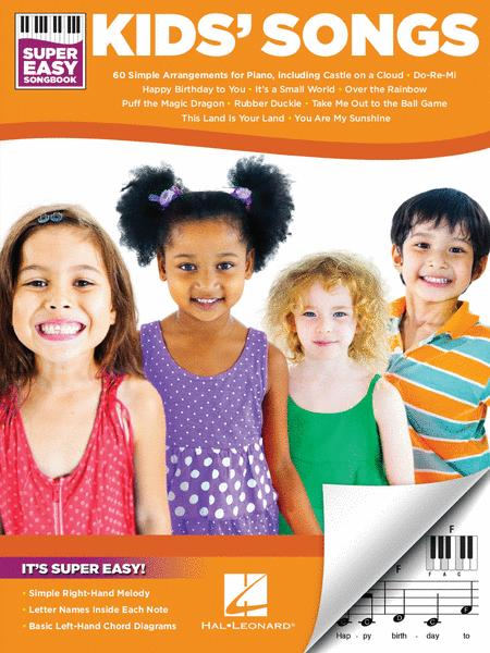 Kids' Songs - Super Easy Songbook