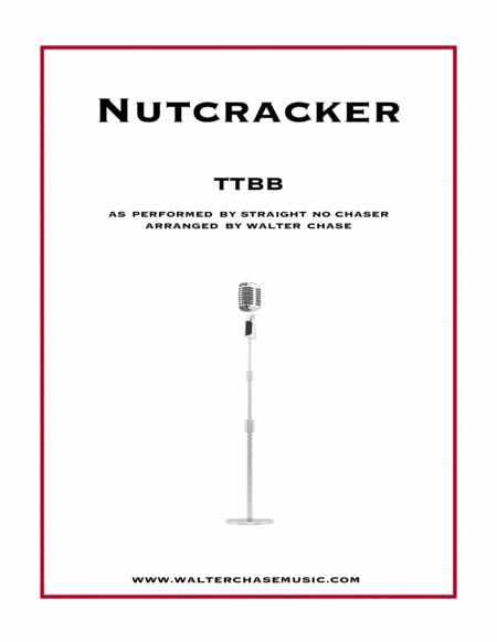 Nutcracker (as performed by Straight No Chaser) - TTBB