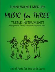 Hanukkah Medley (Hanukkah, S'Vivon, My Dreidel, Rock of Ages) for Two Violins & Viola (or Two Flutes or Two Oboes & Viola)