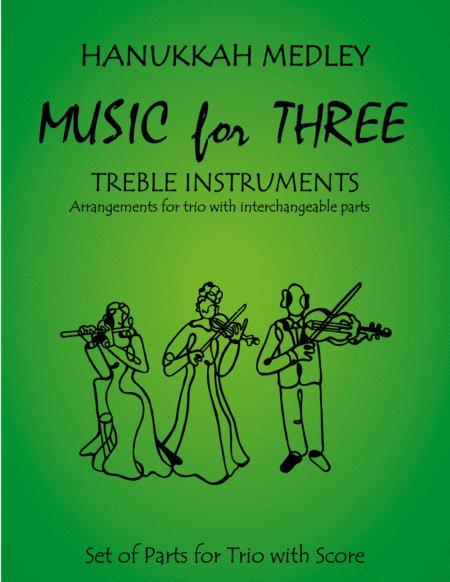 Hanukkah Medley (Hanukkah, S'Vivon, My Dreidel, Rock of Ages) for Flute, Oboe & Clarinet