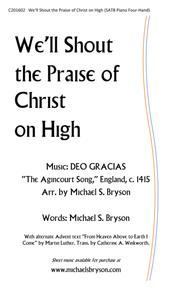 We'll Shout the Praise of Christ on High