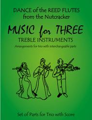 Dance of the Reed Flutes from The Nutcracker for Woodwind Trio (Flute, Oboe, Clarinet)