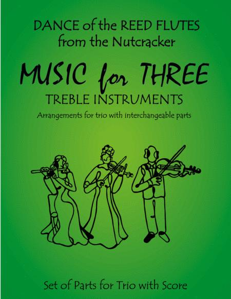 Dance of the Reed Flutes from The Nutcracker for Violin Trio