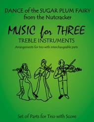 Dance of the Sugar Plum Fairy from The Nutcracker for Woodwind Trio (Flute, Oboe, Clarinet)