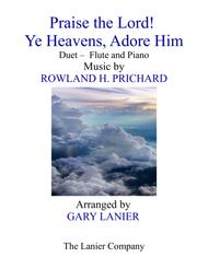 PRAISE THE LORD! YE HEAVENS, ADORE HIM (Duet – Flute & Piano with Score/Part)