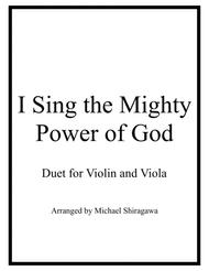 I Sing the Mighty Power of God - Violin/Viola Duet