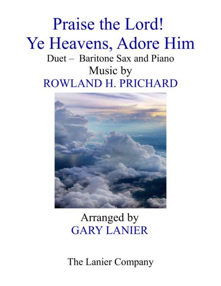 PRAISE THE LORD! YE HEAVENS, ADORE HIM (Duet – Baritone Sax & Piano with Score/Part)