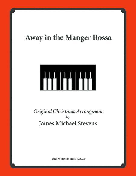 Away in the Manger Bossa