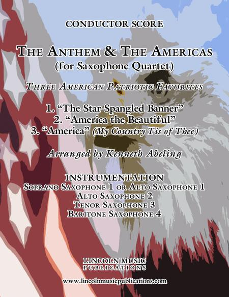 The U.S. National Anthem and The Americas (for Saxophone Quartet SATB or AATB)
