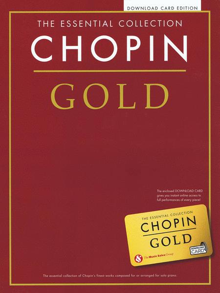 Chopin Gold: The Essential Collection