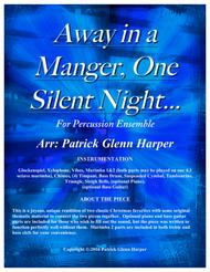 Away in a Manger, One Silent Night - for Percussion Ensemble