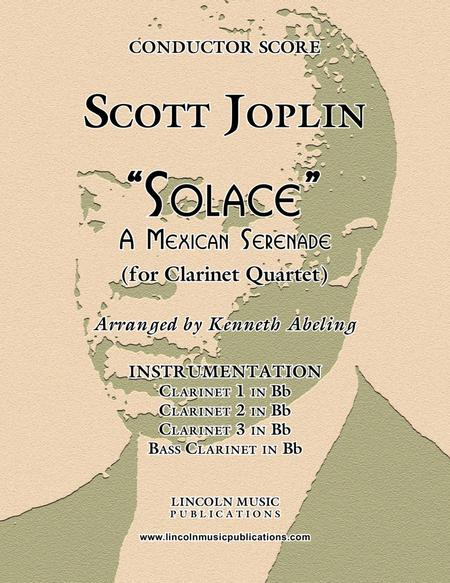 "Joplin - ""Solace"" - A Mexican Serenade (for Clarinet Quartet)"