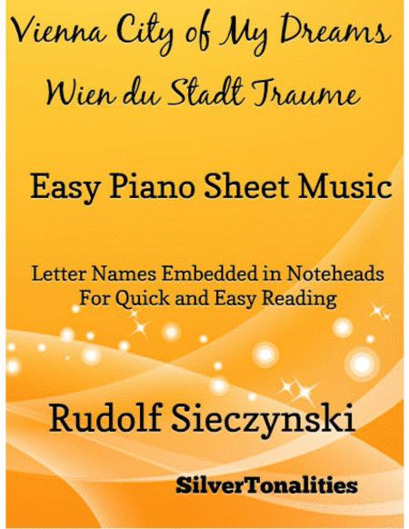 Vienna City of My Dreams Easy Piano Sheet Music
