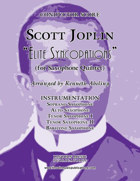 "Joplin - ""Elite Syncopations"" (for Saxophone Quintet SATTB)"