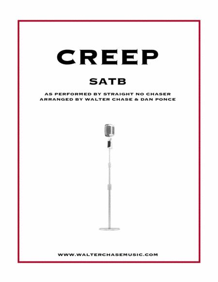 Creep (as performed by Straight No Chaser) - SATB a cappella
