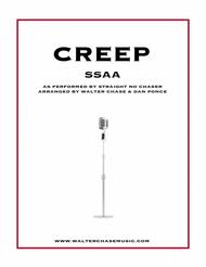Creep (as performed by Straight No Chaser) - SSAA a cappella