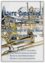 White Christmas by Irving Berlin - VOICE AND BRASS QUINTET