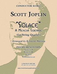 "Joplin - ""Solace"" - A Mexican Serenade (for String Quartet)"