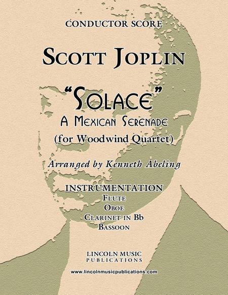 "Joplin - ""Solace"" - A Mexican Serenade (for Woodwind Quartet)"