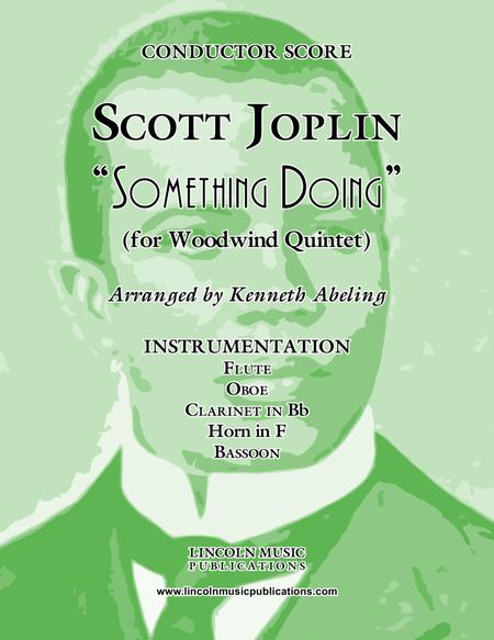 "Joplin - ""Something Doing"" (for Woodwind Quintet)"