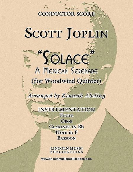 "Joplin - ""Solace"" - A Mexican Serenade (for Woodwind Quintet)"