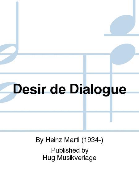 Desir de Dialogue