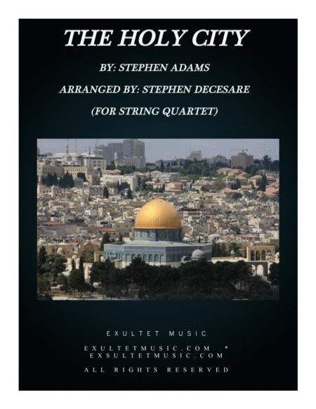 The Holy City (for String Quartet)