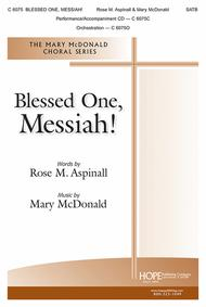 Blessed One, Messiah!
